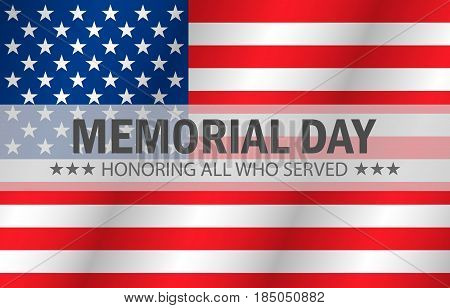 Honoring all who served Happy Memorial Day vector illustration poster