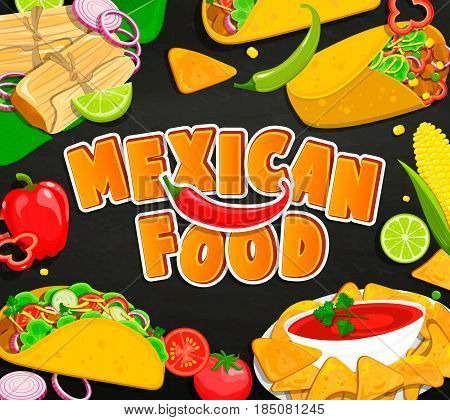 Concept of traditional Mexican Food, Tamales, Burrito, Nachcos, Taco with vegetables and sauce. Vector illustration.