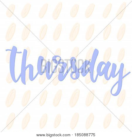 Thursday. Abstract Lettering For Card, Invitation, T-shirt