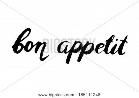 Bon Appetit hand lettering. Good Appetite. Handmade vector calligraphy