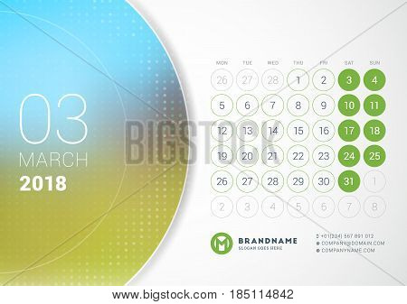 March 2018. Desk Calendar For 2018 Year. Vector Design Print Template With Place For Photo. Week Sta