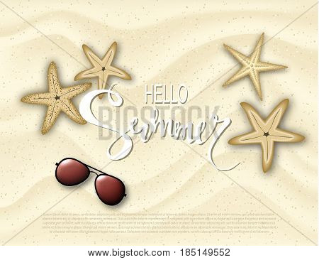 Hello summer. Background with starfish and sunglasses on the sand. Vector illustration eps 10 format. Vector illustration template banners. Wallpaper flyers invitation posters brochure
