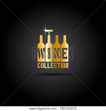 Four bottles and corkscrew in gold. Template for stamp label emblem for wine collection wine bar menu restaurant wine list. Vector illustration.