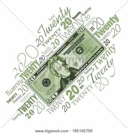 A twenty dollar bill typographic design  for print or web use