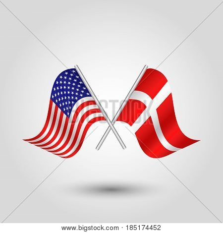 vector two crossed american and danish flags on silver sticks - symbol of united states of america and denmark
