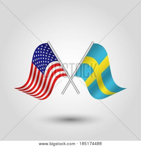 vector two crossed american and swedish flags on silver sticks - symbol of united states of america and sweden