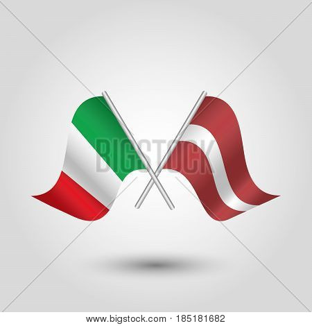 vector two crossed italian and latvian flags on silver sticks - symbol of italy and latvia