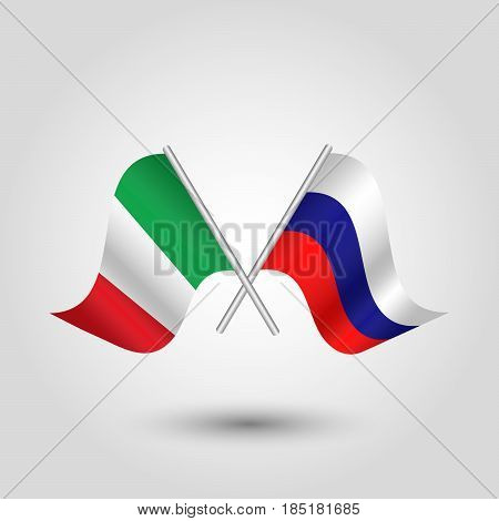 vector two crossed italian and russian flags on silver sticks - symbol of italy and russia