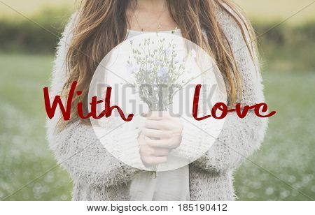 With Love Flower Bloom Blossom Phrase Words