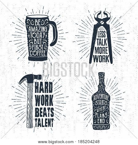 Hand drawn vintage badges set with textured thermo cup pincers hammer and whiskey bottle vector illustrations and inspirational lettering.