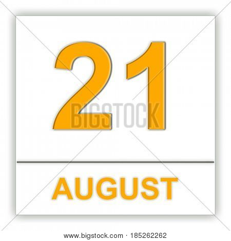 August 21. Day on the calendar. 3D illustration