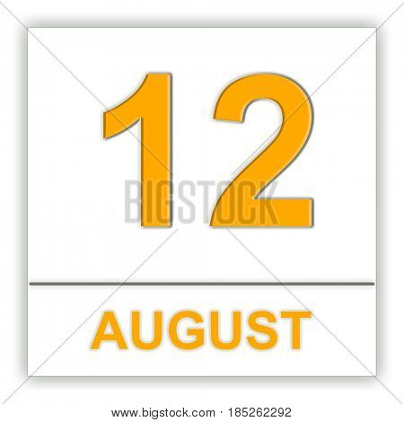 August 12. Day on the calendar. 3D illustration