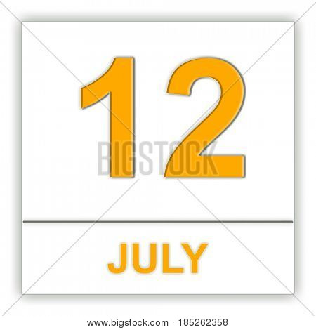 July 12. Day on the calendar. 3D illustration