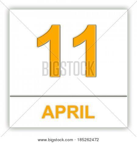 April 11. Day on the calendar. 3D illustration