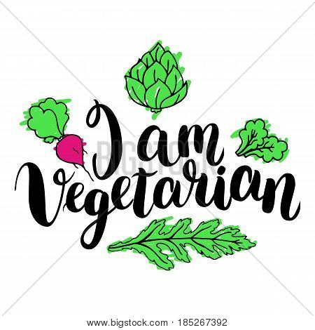 I am vegetarian. Inspirational quote about vegetarian. Modern calligraphy phrase with hand drawn apple. Handwritten lettering for print and poster