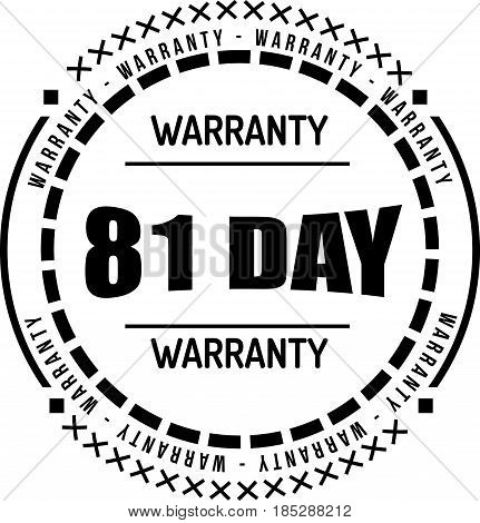 81 day warranty vintage grunge rubber stamp guarantee background