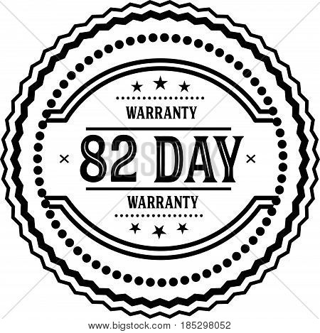 82 days warranty vintage grunge black rubber stamp guarantee background poster