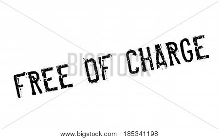 Free Of Charge rubber stamp. Grunge design with dust scratches. Effects can be easily removed for a clean, crisp look. Color is easily changed.