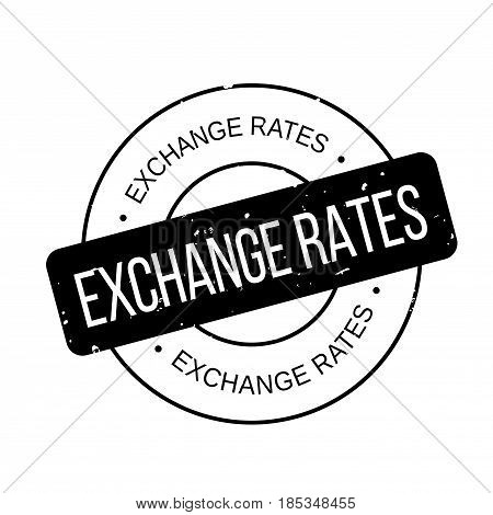 Exchange Rates rubber stamp. Grunge design with dust scratches. Effects can be easily removed for a clean, crisp look. Color is easily changed.