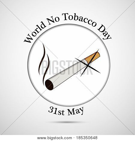 illustration of Cigarette with world no tobacco day 31st may text