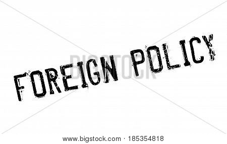 Foreign Policy rubber stamp. Grunge design with dust scratches. Effects can be easily removed for a clean, crisp look. Color is easily changed.
