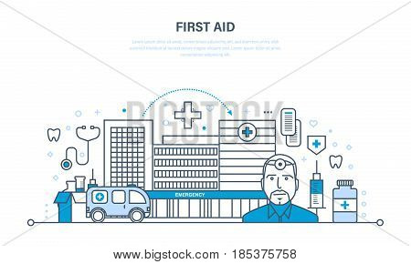 First aid, modern medicine, medical care, healthcare and medical insurance, protect and guarantee safety patients, ambulance. Illustration thin line design of vector doodles, infographics elements.