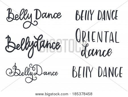 Set Belly dance vector illustration, background. Calligraphy banner. Use for posters, covers, flyers, postcards banner designs
