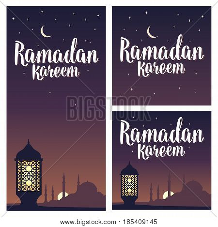 Set horizontal, vertical, square posters Ramadan kareem lettering with lamp, minarets, crescent and star in night sky. Vintage hand drawn illustration for poster, banner. Isolated on dark background