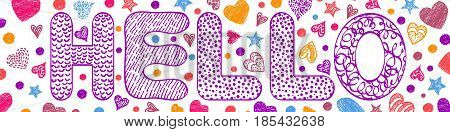 Handdrawn inscription hello with colorful hearts on white background.Vector illustration.