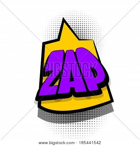 Lettering ZAP. Comics book text balloon. Bubble icon speech phrase. Cartoon font label offer tag expression. Sounds vector effect halftone illustration.