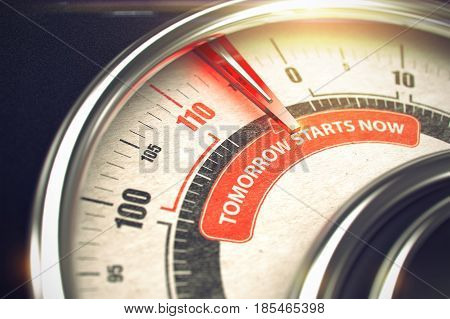 Tomorrow Starts Now Rate Conceptual Gauge with Inscription on Red Label. Business or Marketing Concept. 3D.