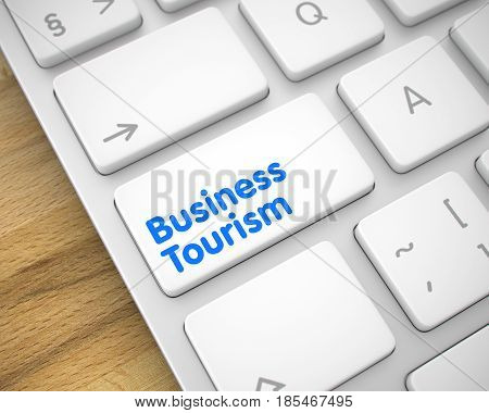 Business Concept: Business Tourism on Slim Aluminum Keyboard lying on the Wood Background. A Keyboard with a White Keypad - Business Tourism. 3D Illustration.