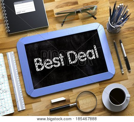 Best Deal Concept on Small Chalkboard. Best Deal Handwritten on Blue Chalkboard. Top View Composition with Small Chalkboard on Working Table with Office Supplies Around. 3d Rendering.
