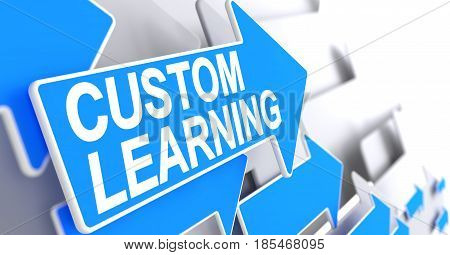 Custom Learning - Blue Arrow with a Message Indicates the Direction of Movement.  3D Illustration.