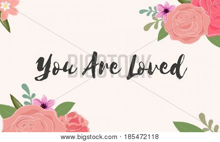 You Are Loved Letter Message Words Graphic