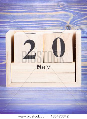 May 20Th. Date Of 20 May On Wooden Cube Calendar