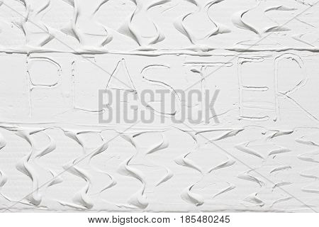 Plaster Background Putty Stucco Lettering Texture Structure Wall Flat Lay Pattern Construction Repair Concept