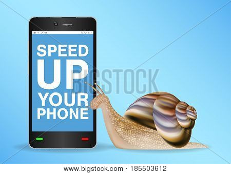 snail and slow smart phone need to speed up