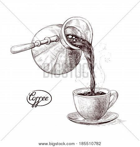 Vector sketch illustration of fresh brewed hot and flavored morning coffee from the turks poured into the cup. Drink with splashes and steam pouring into the bowl. Imitation vintage engraving