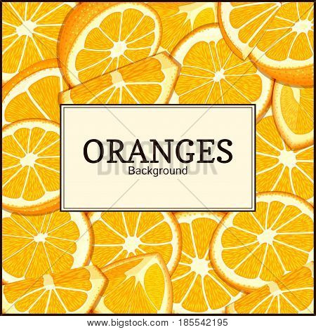 Square label on citrus oranges fruits background. Vector card illustration. Tropical fresh juicy orange fruit frame peeled piece of half slice for design of food packaging juice breakfast, detox