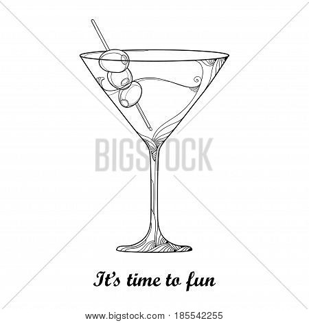 Vector cocktail in transparent martini glass with Olive fruit in black isolated on white background. Outline glass for winery in contour style for restaurant decor, wine list or coloring book.