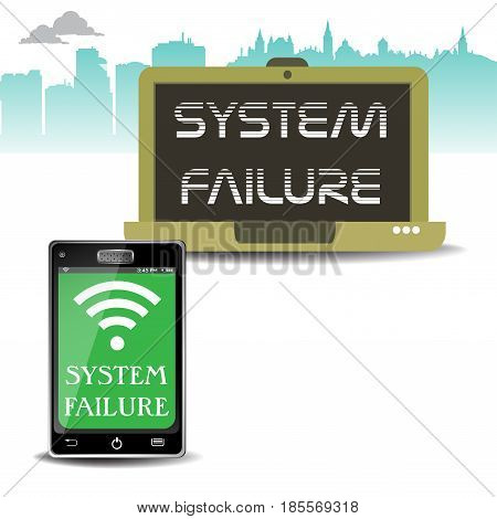 Abstract colorful background with laptop and smartphone and the text system failure written on their screen
