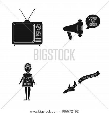 TV, megaphone, a man with a poster, an airplane with a banner.Advertising, set collection icons in black style vector symbol stock illustration .
