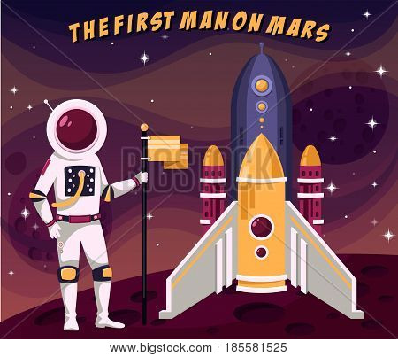 First man or astronaut on mars placing flag on surface with craters near shuttle or spaceship rocket. Cosmonaut in spacesuit doing mission of discovery and exploring. Science, planet astronomy theme