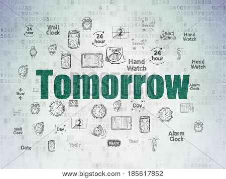 Time concept: Painted green text Tomorrow on Digital Data Paper background with  Hand Drawing Time Icons