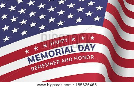 Happy memorial day, remember and honor - poster with the flying flag of the USA