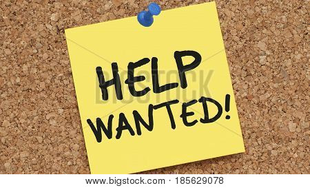 yellow sticky note pinned on a cork board saying HELP WANTED