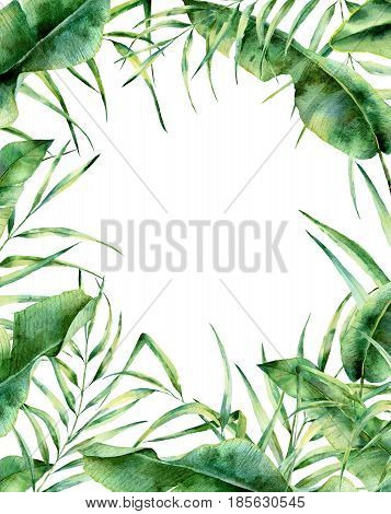 Watercolor exotic floral frame. Hand painted tropic border with palm tree leaves, banana and magnolia leaves isolated on white background. For wedding and greeting design or print