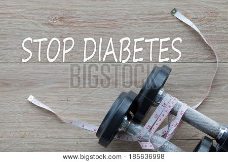 Concept STOP DIABETES and against healthy. good health.