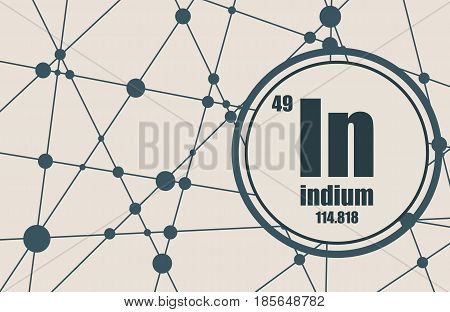 Indium chemical element. Sign with atomic number and atomic weight. Chemical element of periodic table. Molecule And Communication Background. Connected lines with dots.